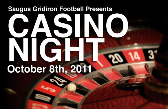 2011 Saugus Football Casino Night Info